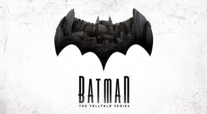 """Legacy"": Why ""Batman: The Telltale Series"" is near perfection."